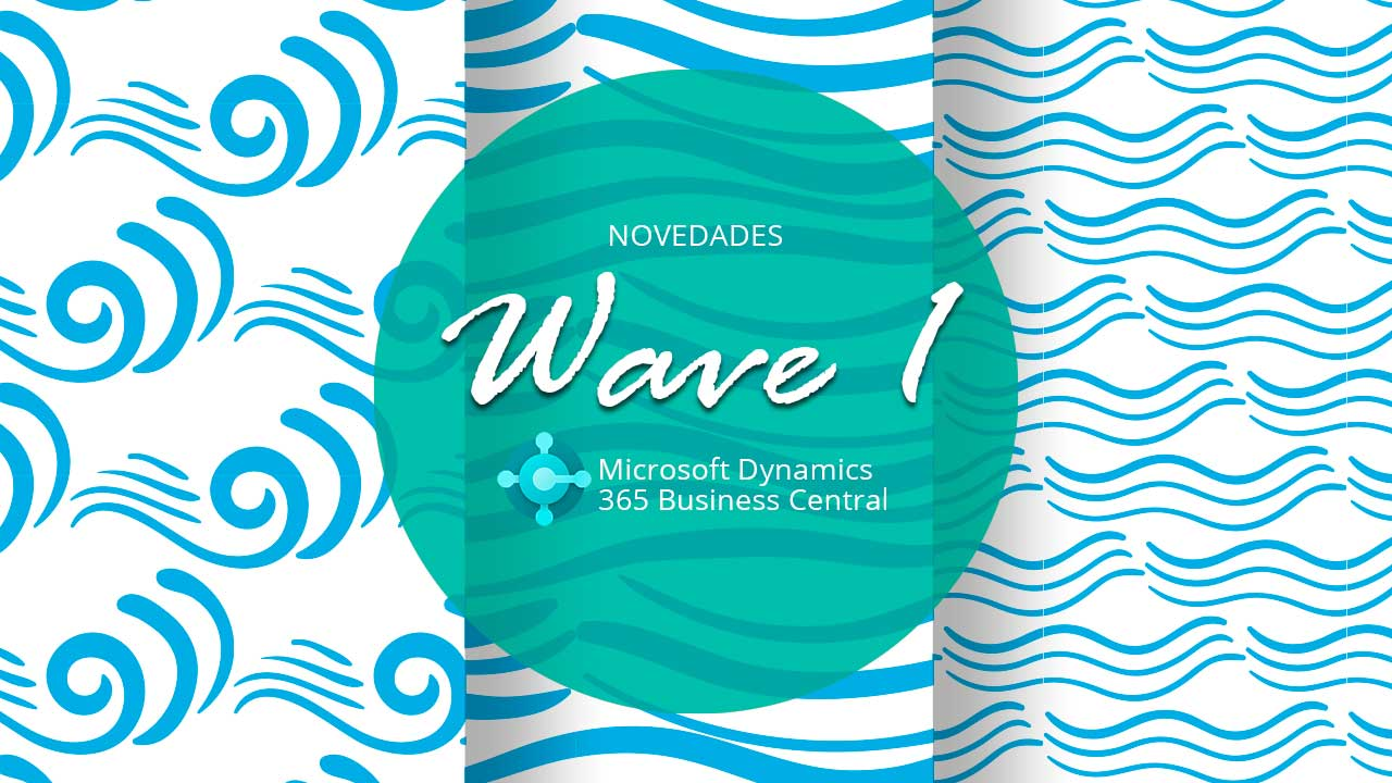 Novedades 365 Business Central - Wave 1
