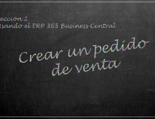 Usando el ERP 365 Business Central: crear un pedido venta