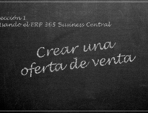 Usando el ERP 365 Business Central: crear una oferta de venta