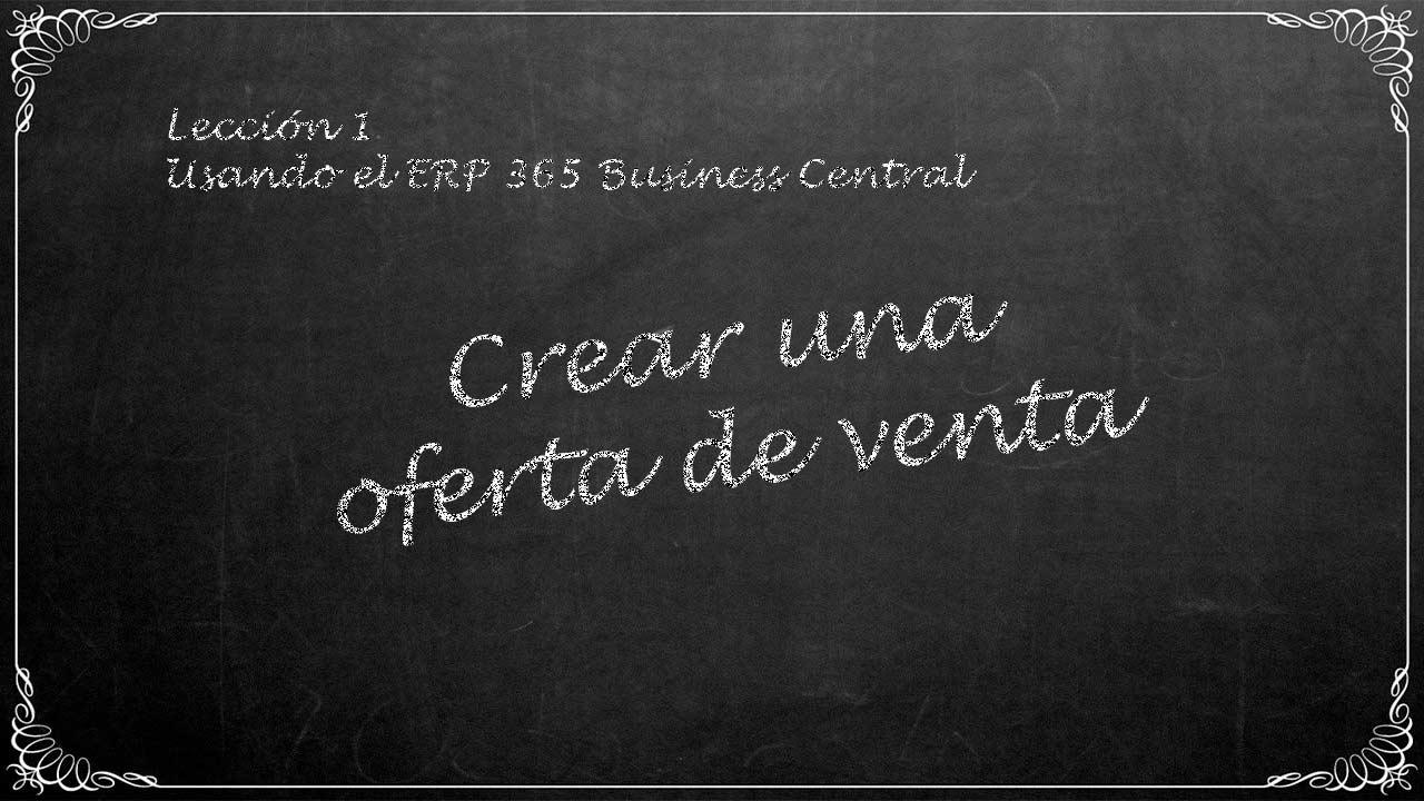 Crear una oferta de venta en 365 Business Central