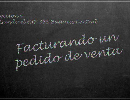 Usando el ERP 365 Business Central: facturando un pedido de venta